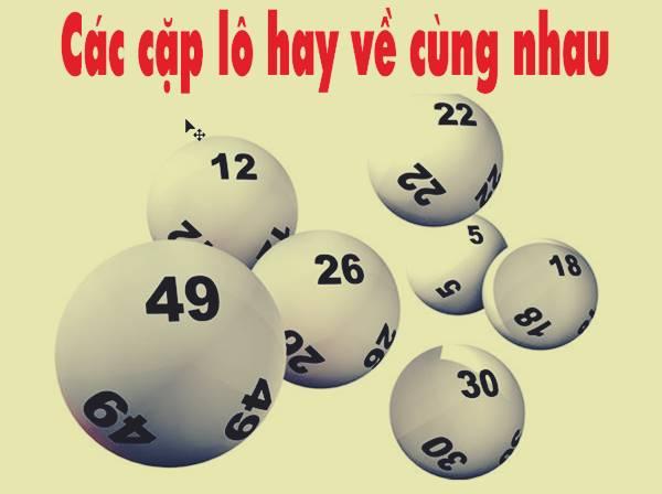 50+ các cặp số hay về cùng nhau - tổng hợp cầu lô chuẩn xác nhất
